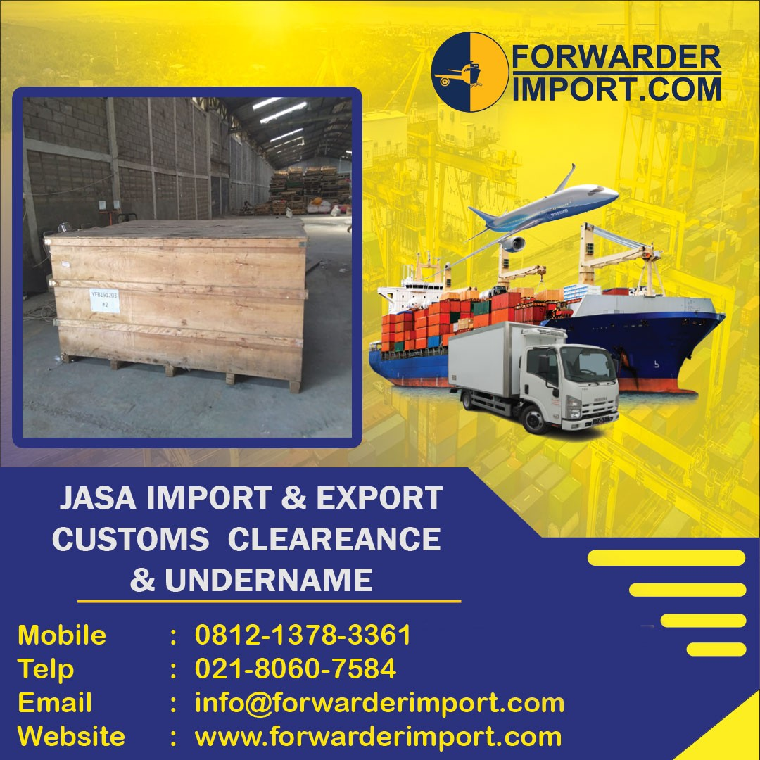 Forwarder Import | Jasa Import Valve
